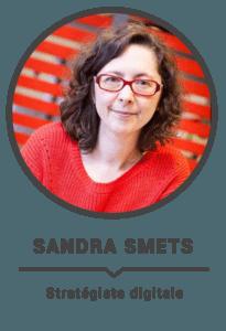 Sandra Smets : stratégiste digitale